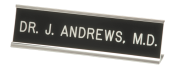 Precision engraved name plates help you put a name to a face in traditional and economical style.  Engraved name plates are typically used for requirements that only involve text, but simple logos can also be engraved.
